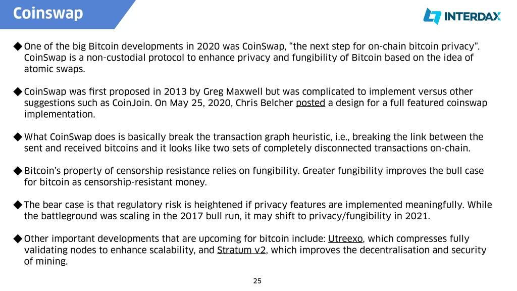 Coinswap   25 One of the big Bitcoin developmen...