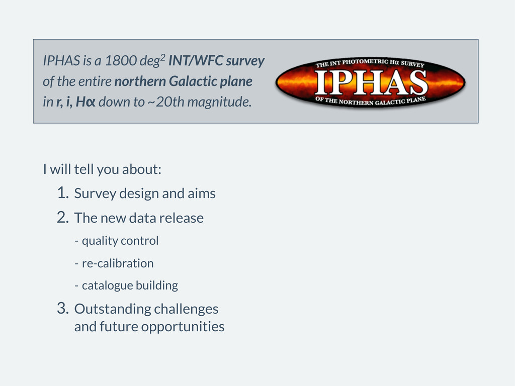 IPHAS is a 1800 deg2 INT/WFC survey of the enti...