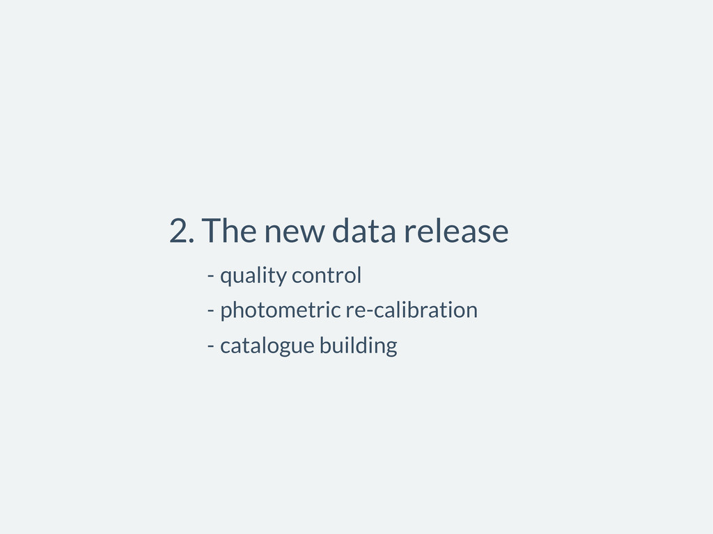 2. The new data release - quality control - pho...