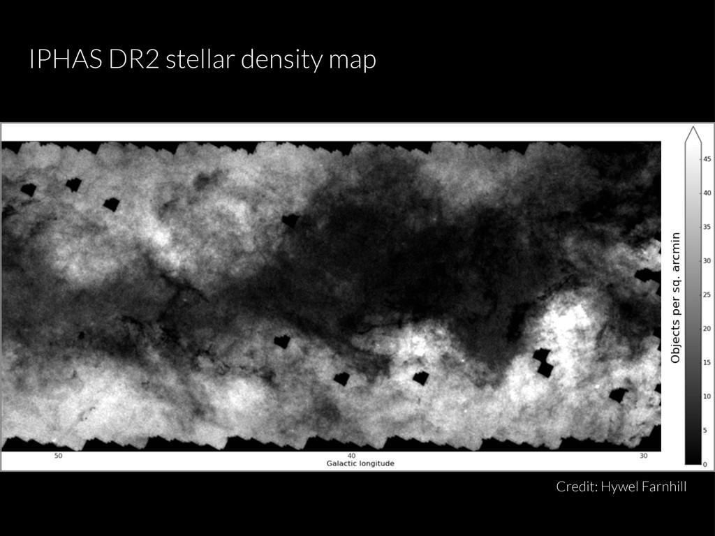 Credit: Hywel Farnhill IPHAS DR2 stellar densit...