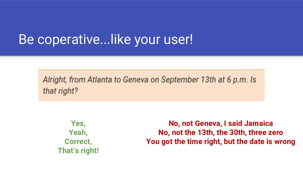 Be coperative...like your user! Yes, Yeah, Corr...
