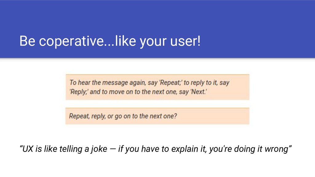 """Be coperative...like your user! """"UX is like tel..."""