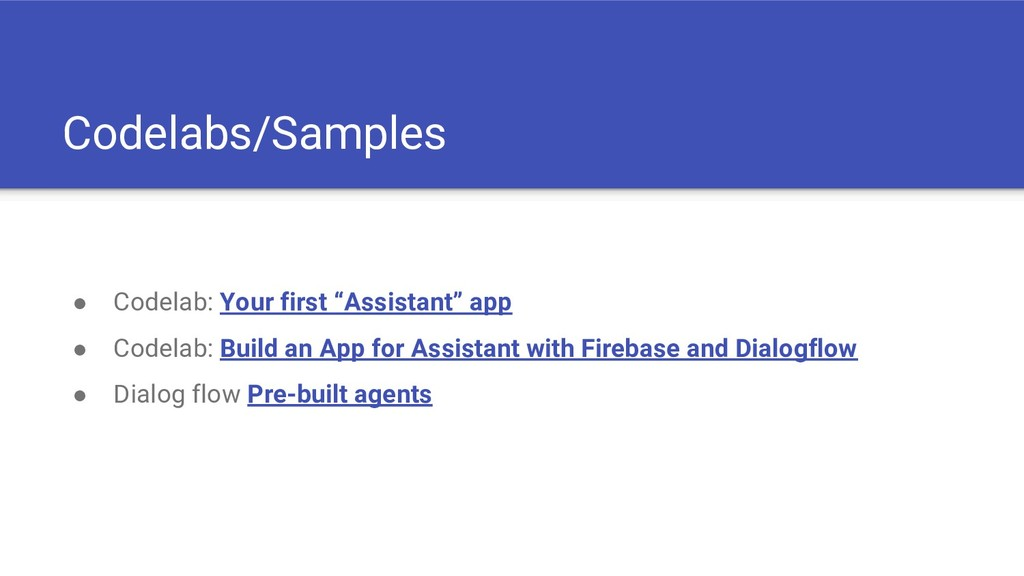 """Codelabs/Samples ● Codelab: Your first """"Assista..."""