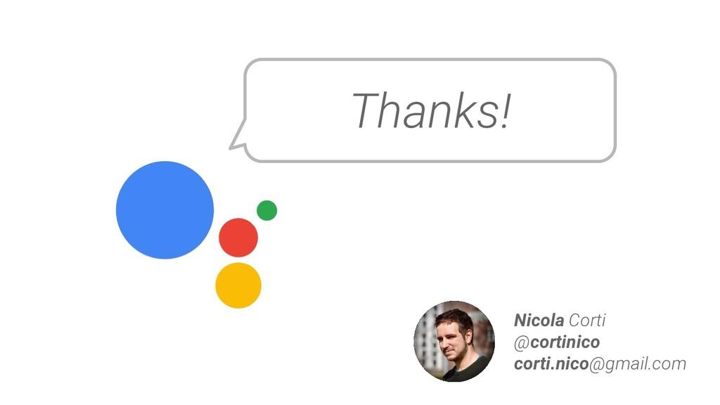 Thanks! Nicola Corti @cortinico corti.nico@gmai...