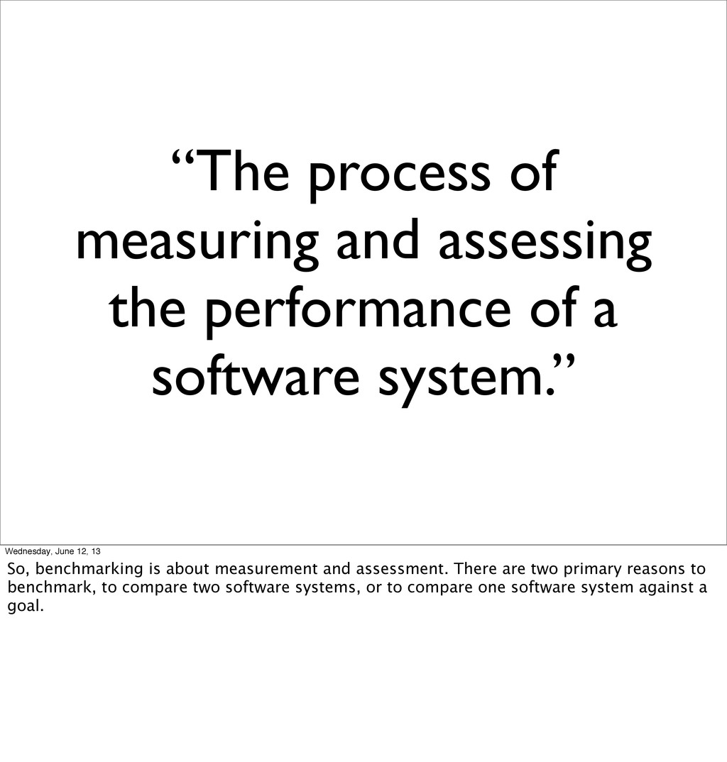 """The process of measuring and assessing the per..."