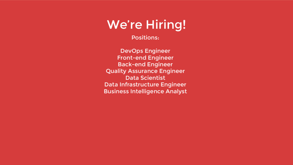 We're Hiring! Positions: DevOps Engineer Front-...