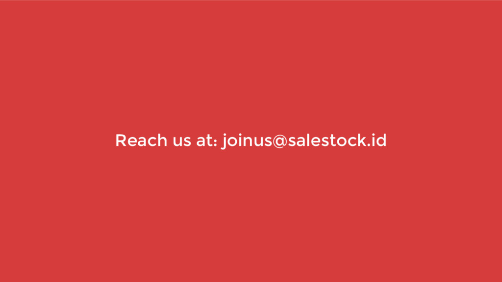 Reach us at: joinus@salestock.id