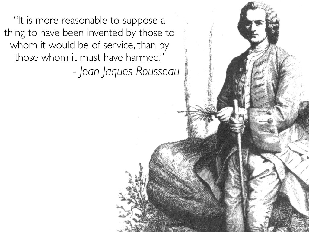 """""""It is more reasonable to suppose a thing to ha..."""