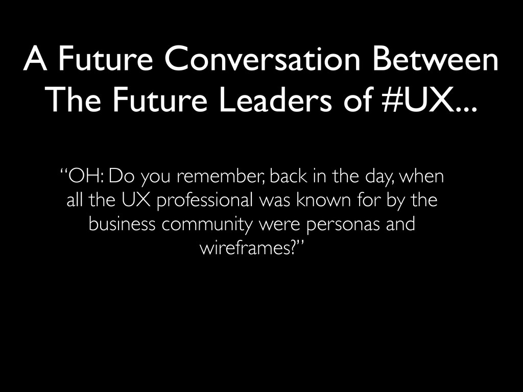 ESSENTIAL SKILLS FOR LEADING #UX TEAMS A Future...
