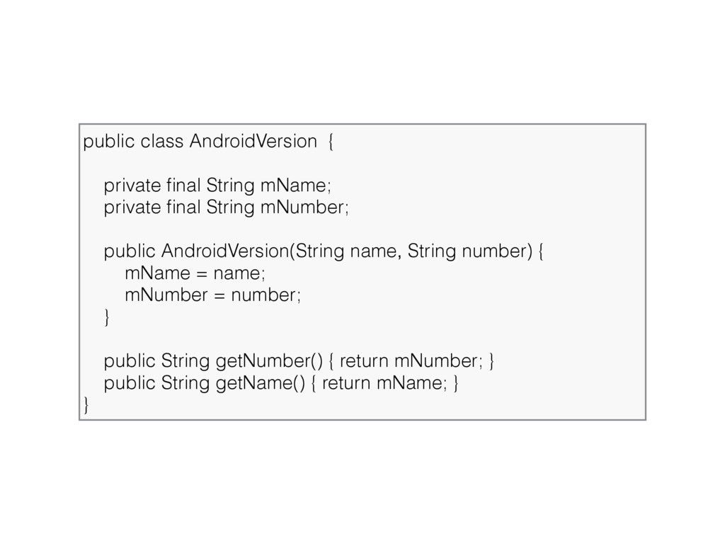 public class AndroidVersion {  private final S...