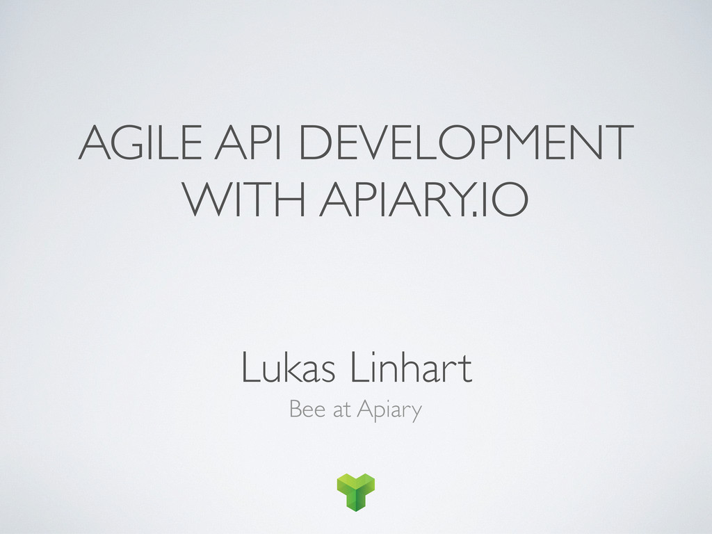 Bee at Apiary Lukas Linhart AGILE API DEVELOPME...