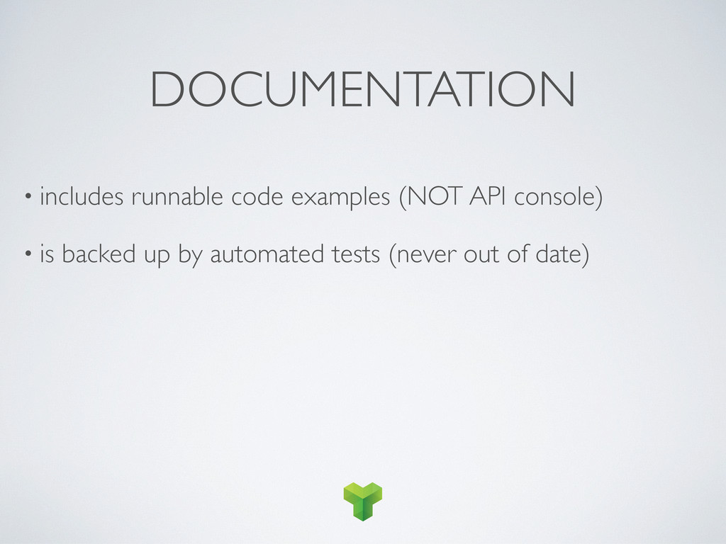 DOCUMENTATION • includes runnable code examples...