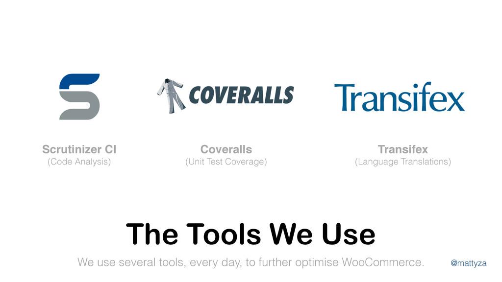 @mattyza The Tools We Use We use several tools,...
