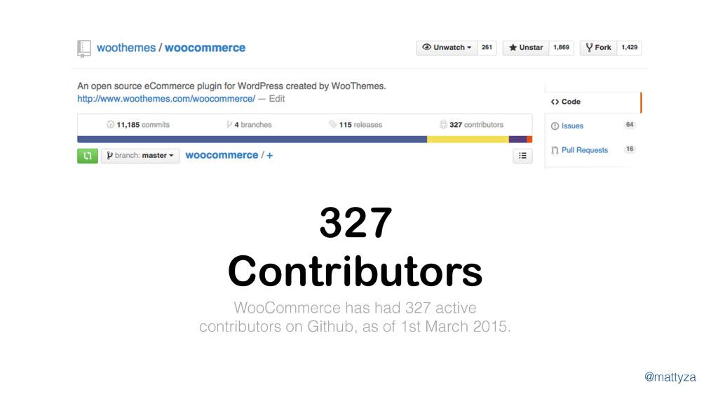 @mattyza 327 Contributors WooCommerce has had 3...
