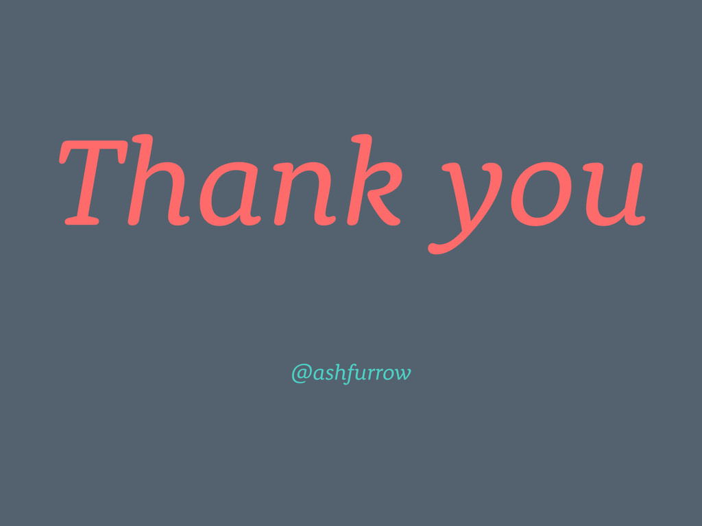 Thank you @ashfurrow