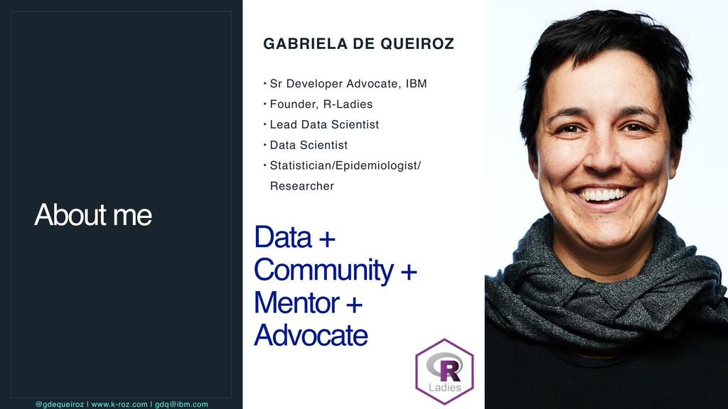 GABRIELA DE QUEIROZ ‣ Sr Developer Advocate, IB...