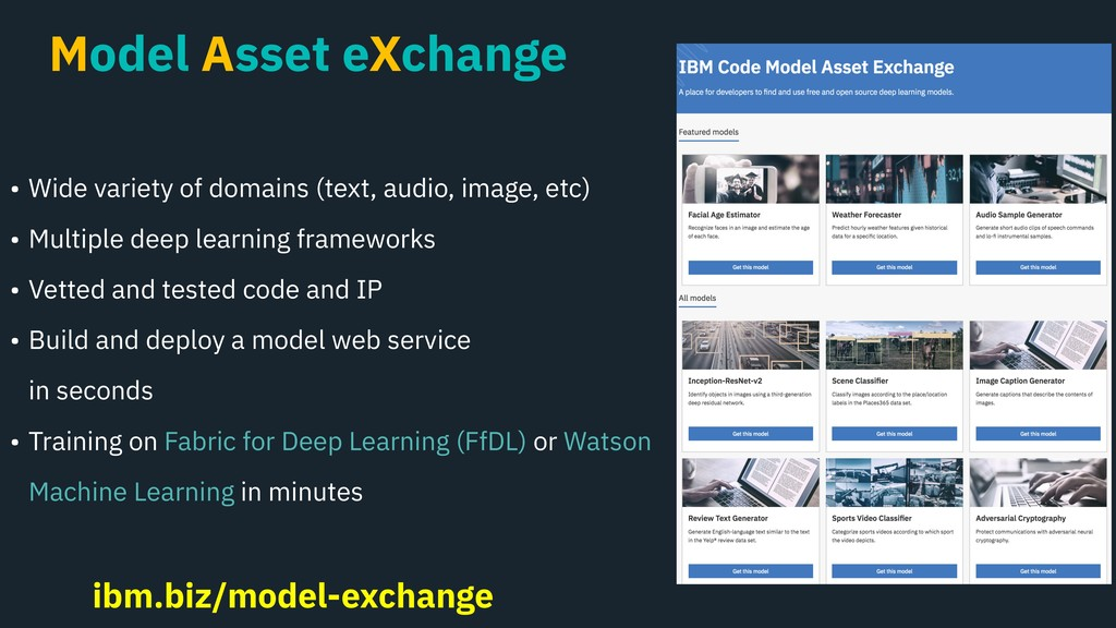 Model Asset eXchange • Wide variety of domains ...