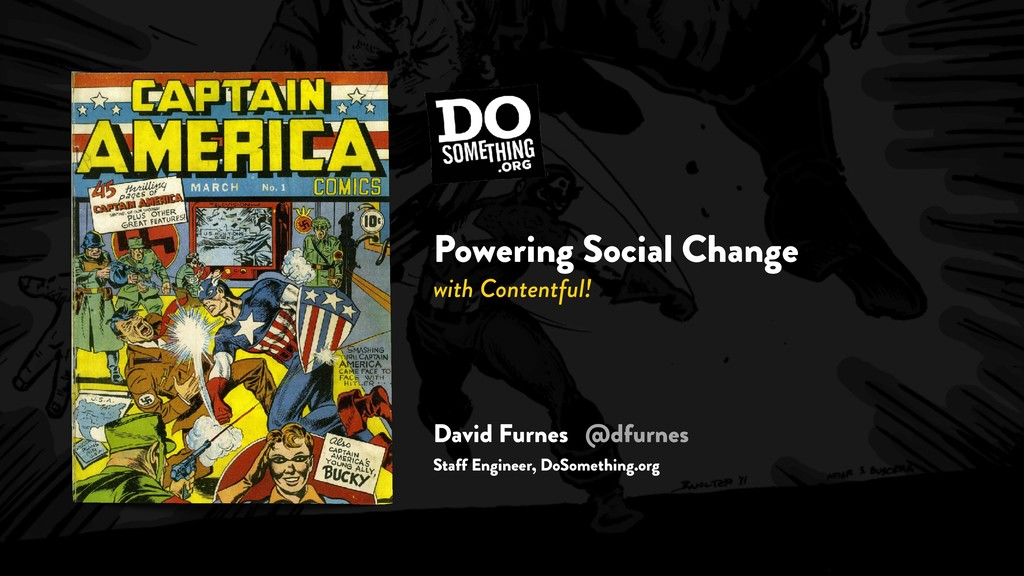 Powering Social Change with Contentful! David F...