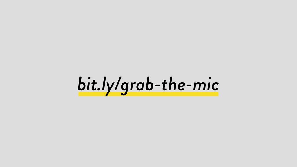 bit.ly/grab-the-mic