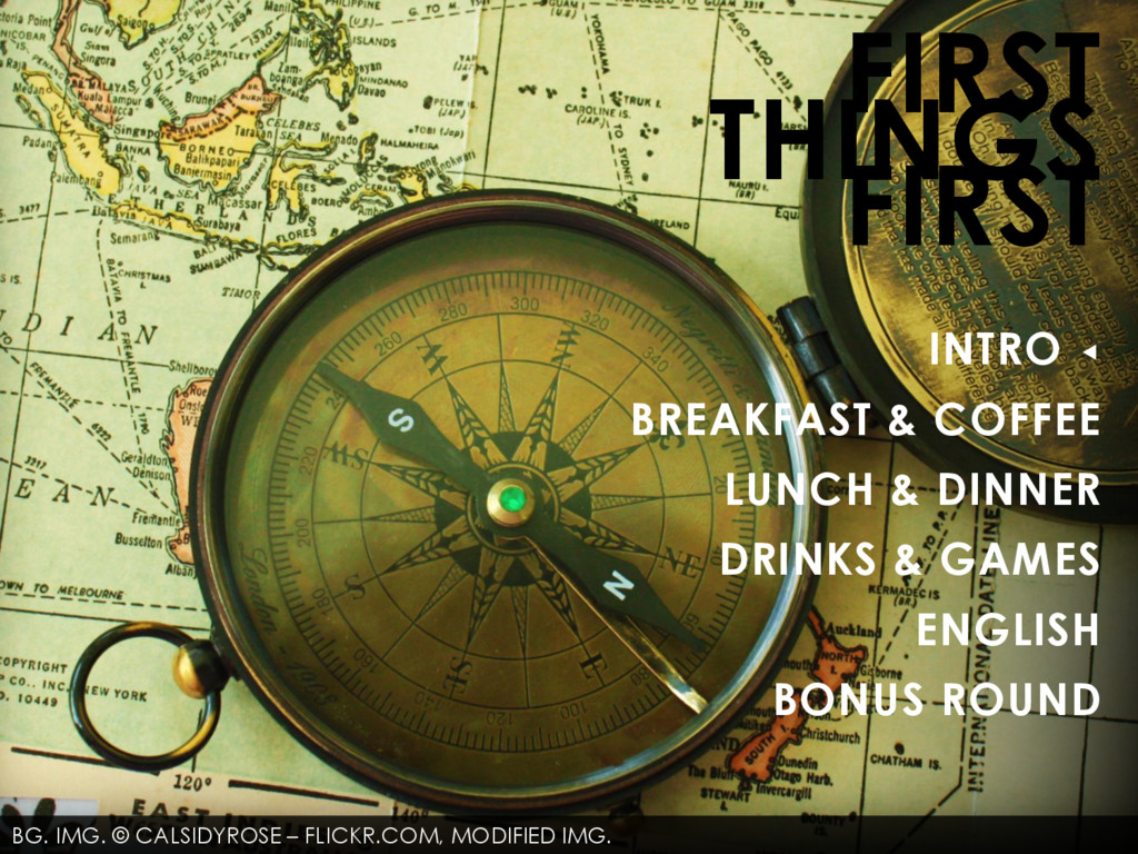 FIRST THINGS FIRST INTRO ◂ BREAKFAST & COFFEE L...