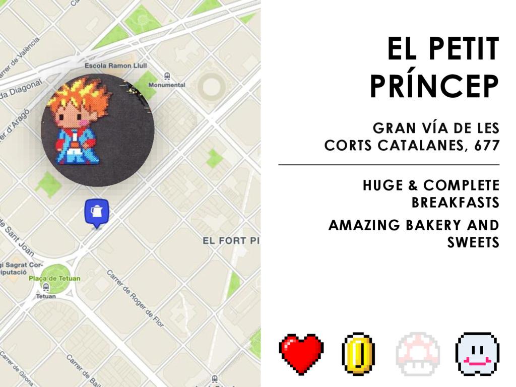 EL PETIT PRÍNCEP GRAN VÍA DE LES CORTS CATALANE...