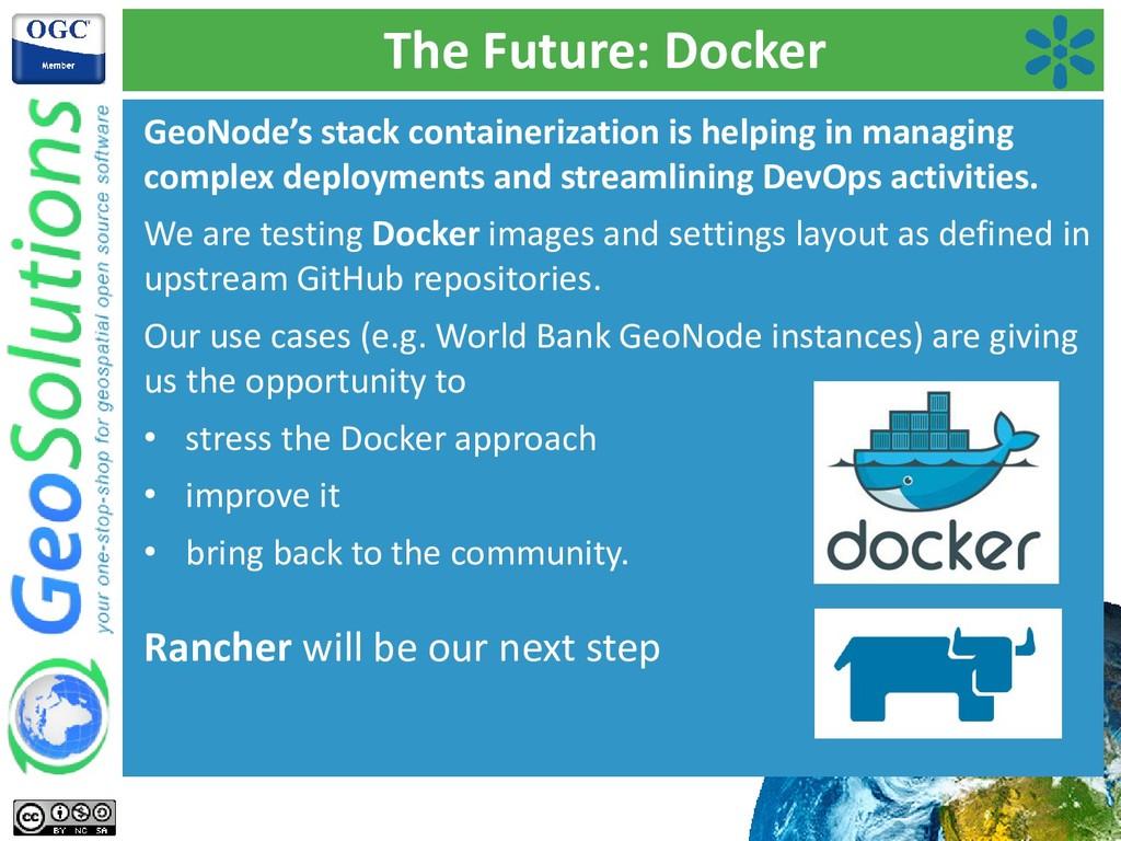 The Future: Docker GeoNode's stack containeriza...