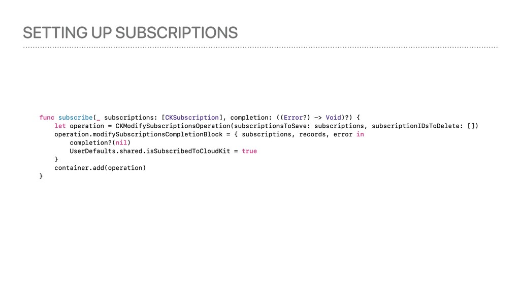 SETTING UP SUBSCRIPTIONS
