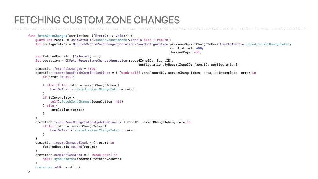 FETCHING CUSTOM ZONE CHANGES