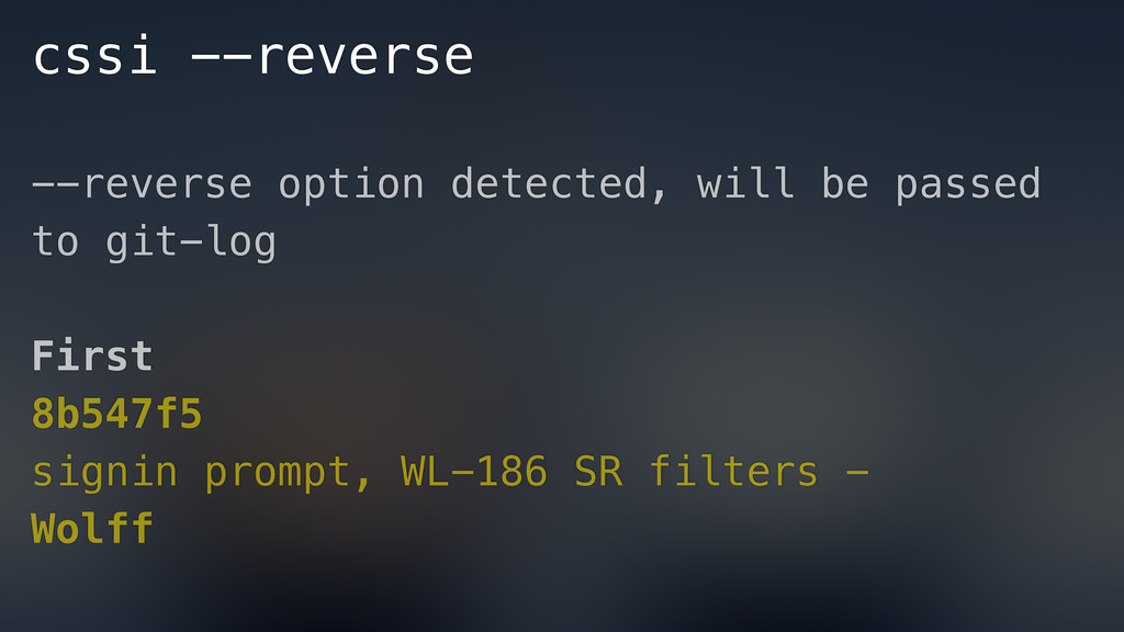 cssi --reverse --reverse option detected, will ...