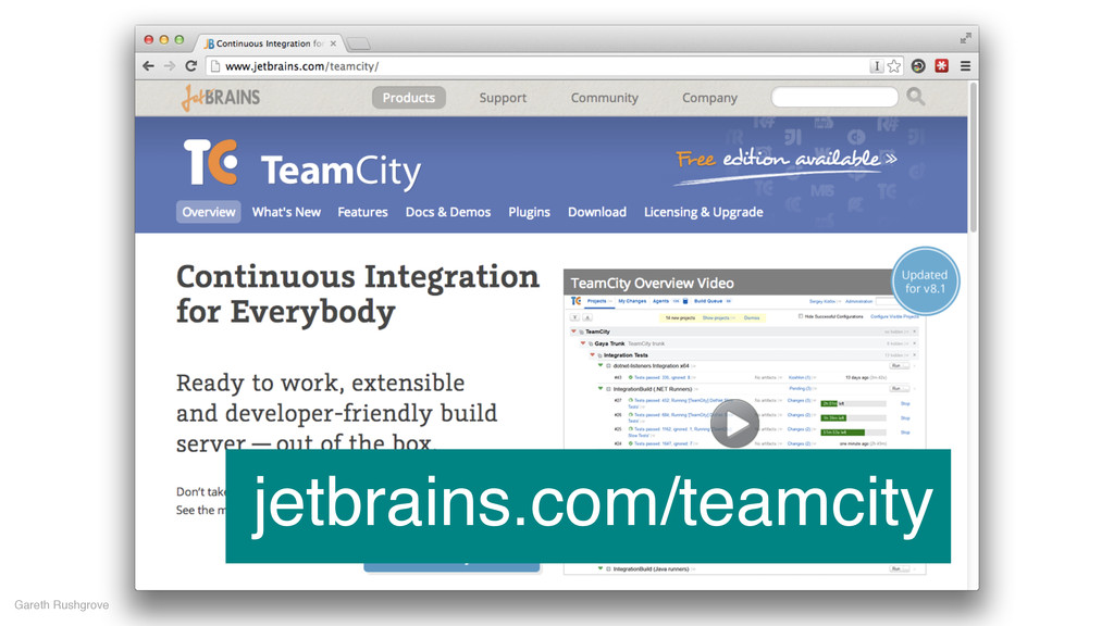 Gareth Rushgrove jetbrains.com/teamcity