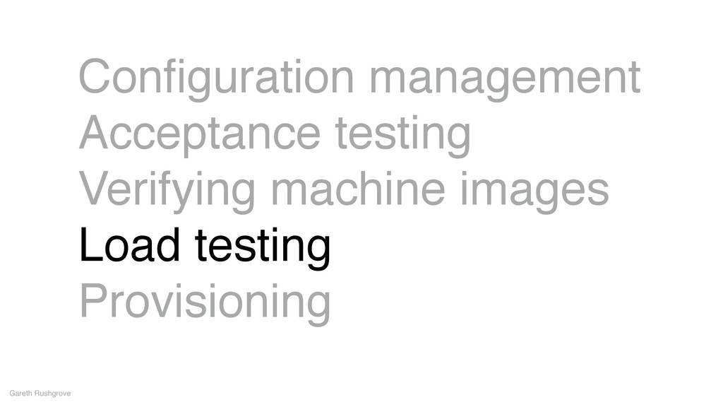 Configuration management! Acceptance testing! Ve...