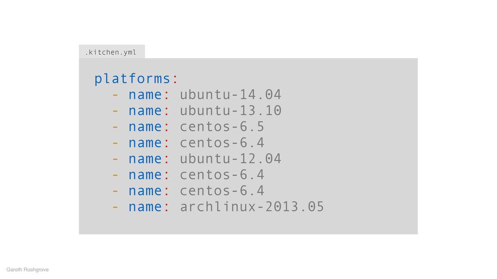 platforms: - name: ubuntu-14.04 - name: ubuntu-...