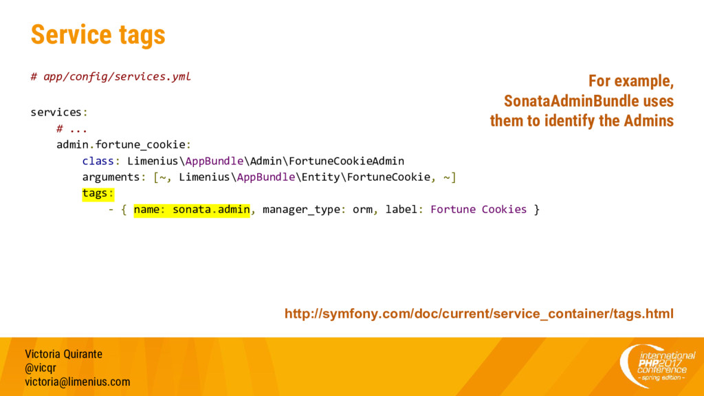 Service tags # app/config/services.yml services...