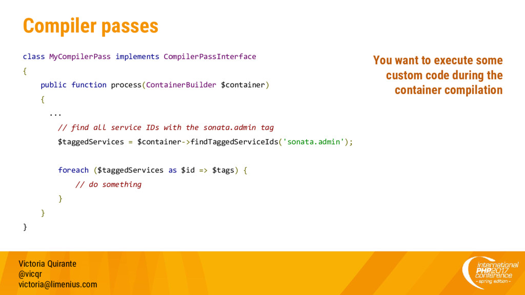 Compiler passes class MyCompilerPass implements...