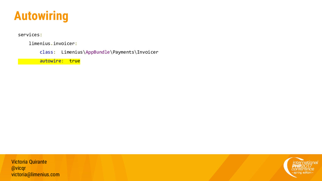 Autowiring services: limenius.invoicer: class: ...