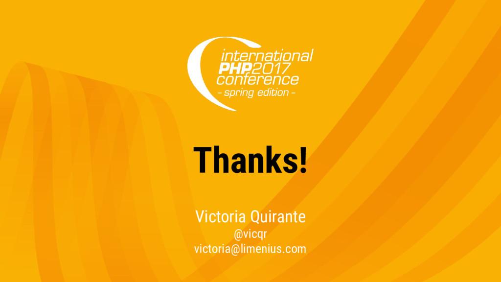 Thanks! Victoria Quirante @vicqr victoria@limen...