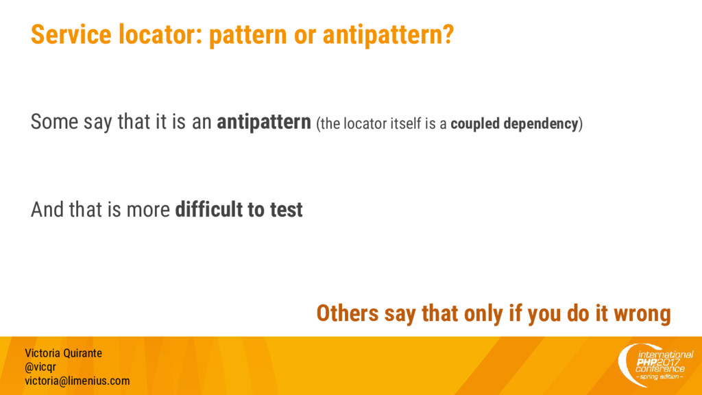 Service locator: pattern or antipattern? Some s...