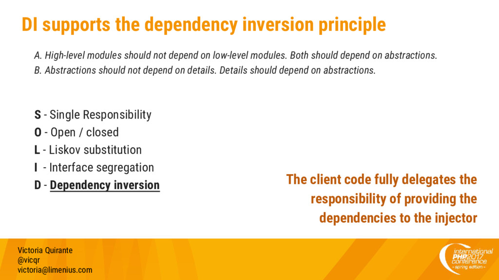DI supports the dependency inversion principle ...