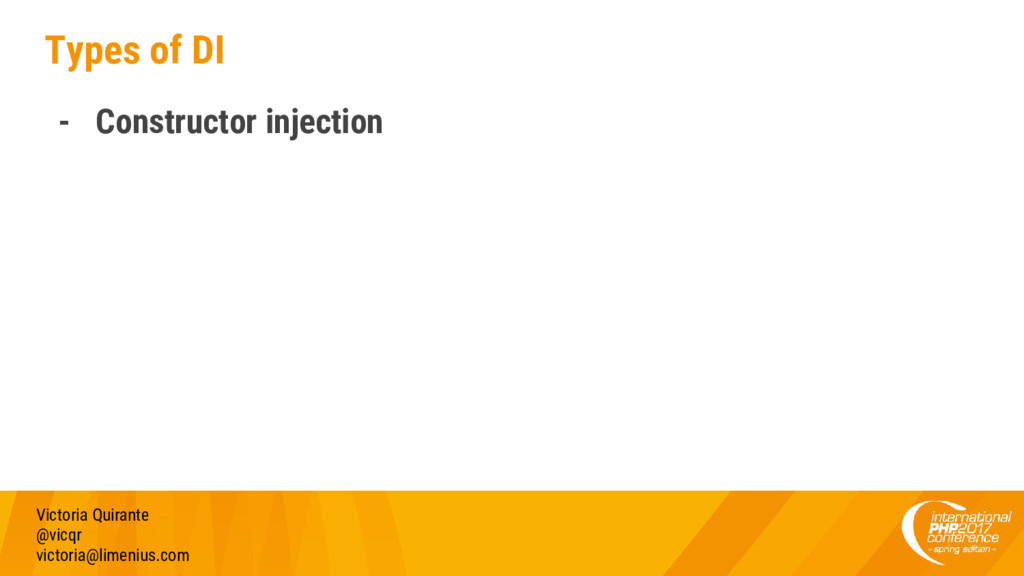 Types of DI - Constructor injection Victoria Qu...