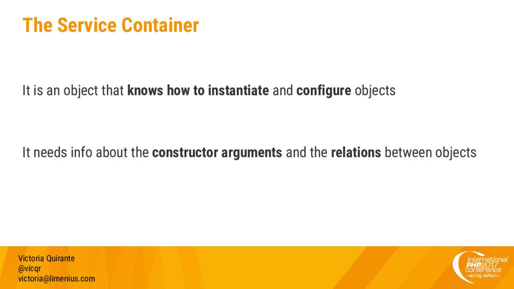The Service Container Victoria Quirante @vicqr ...