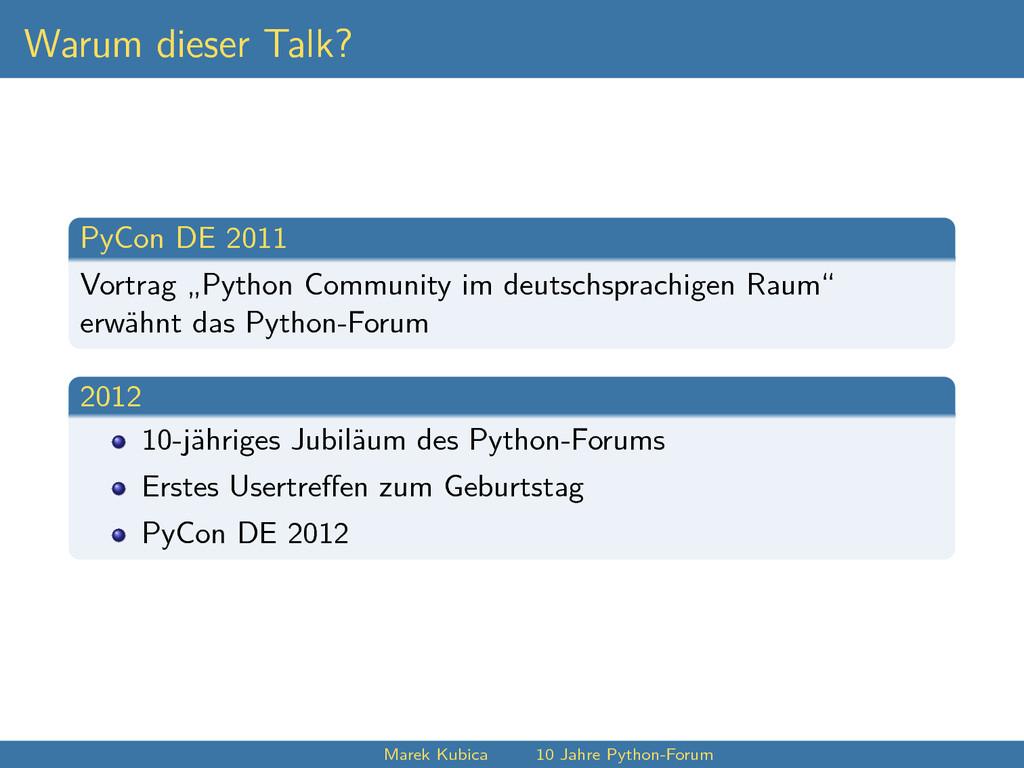 """Warum dieser Talk? PyCon DE 2011 Vortrag """"Pytho..."""