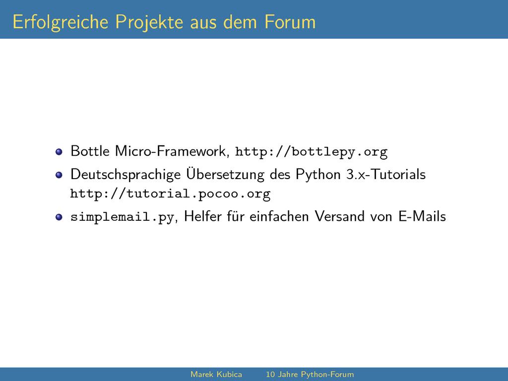 Erfolgreiche Projekte aus dem Forum Bottle Micr...