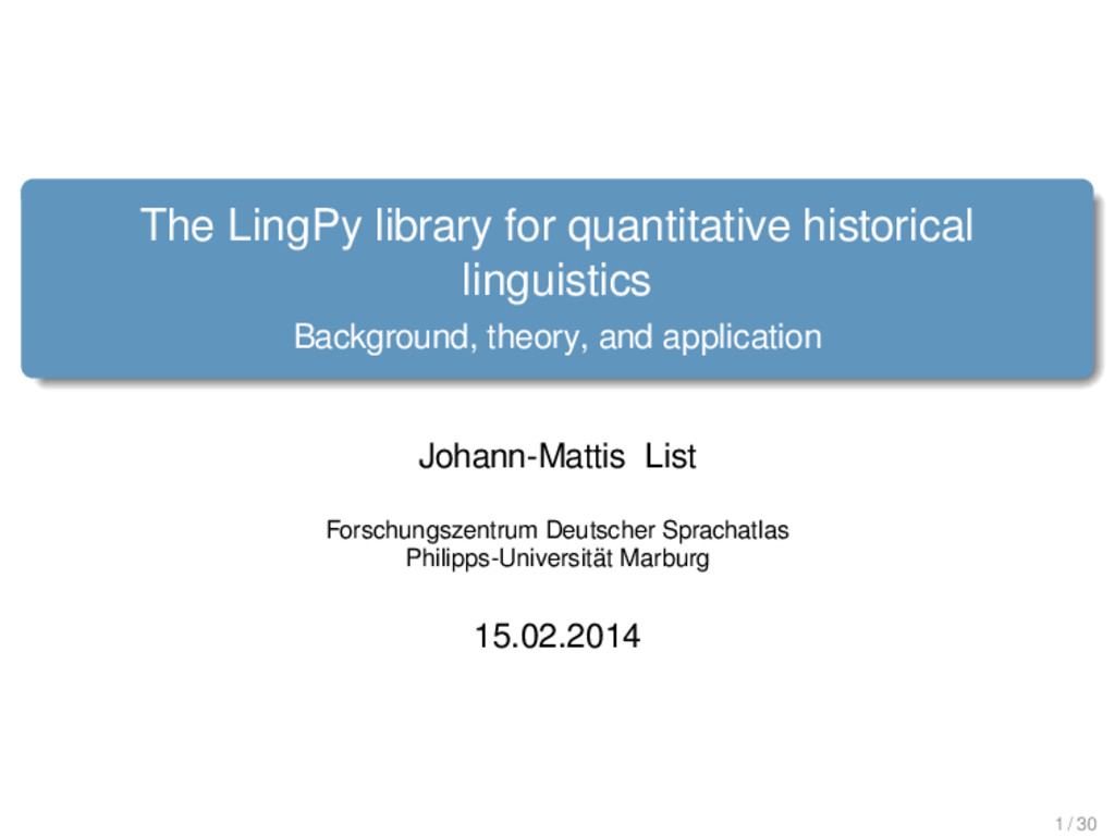 . . . . . . . The LingPy library for quantitati...