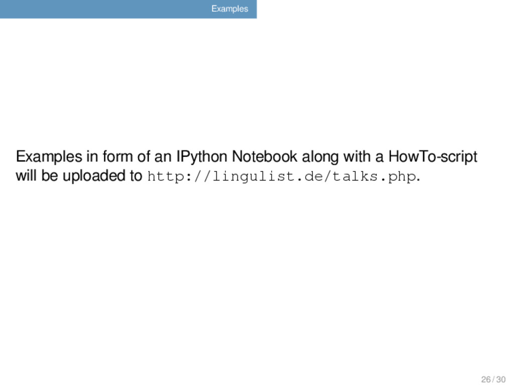 Examples Examples in form of an IPython Noteboo...