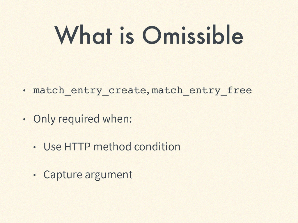 What is Omissible ˖ match_entry_create