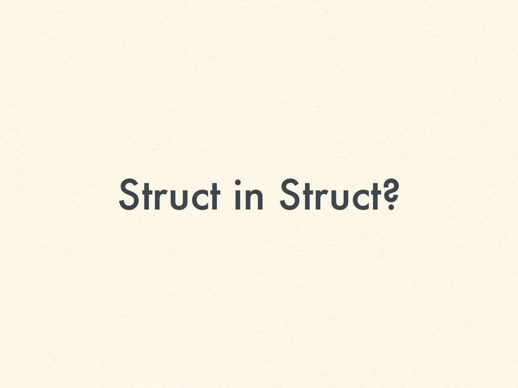Struct in Struct?