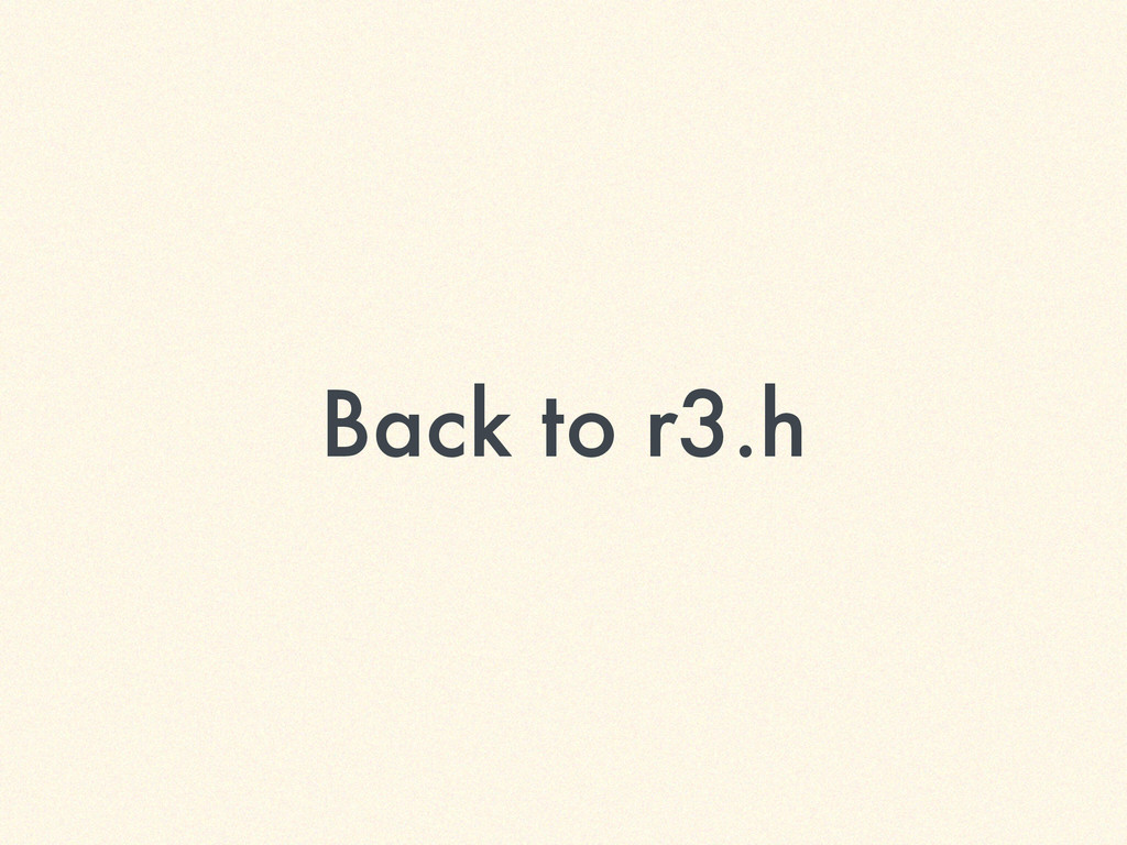 Back to r3.h