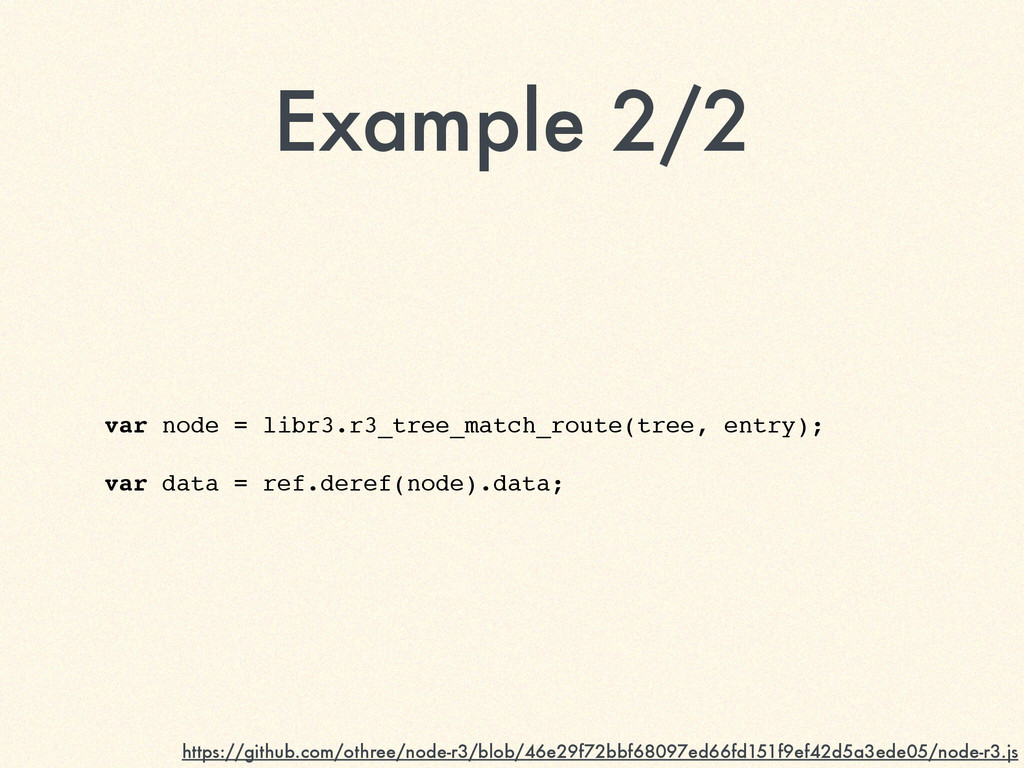 Example 2/2 var node = libr3.r3_tree_match_rout...