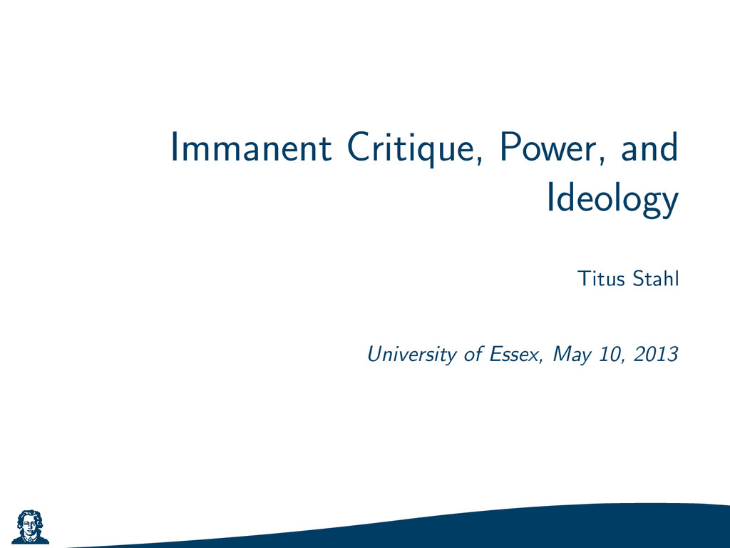 Immanent Critique, Power, and Ideology Titus St...