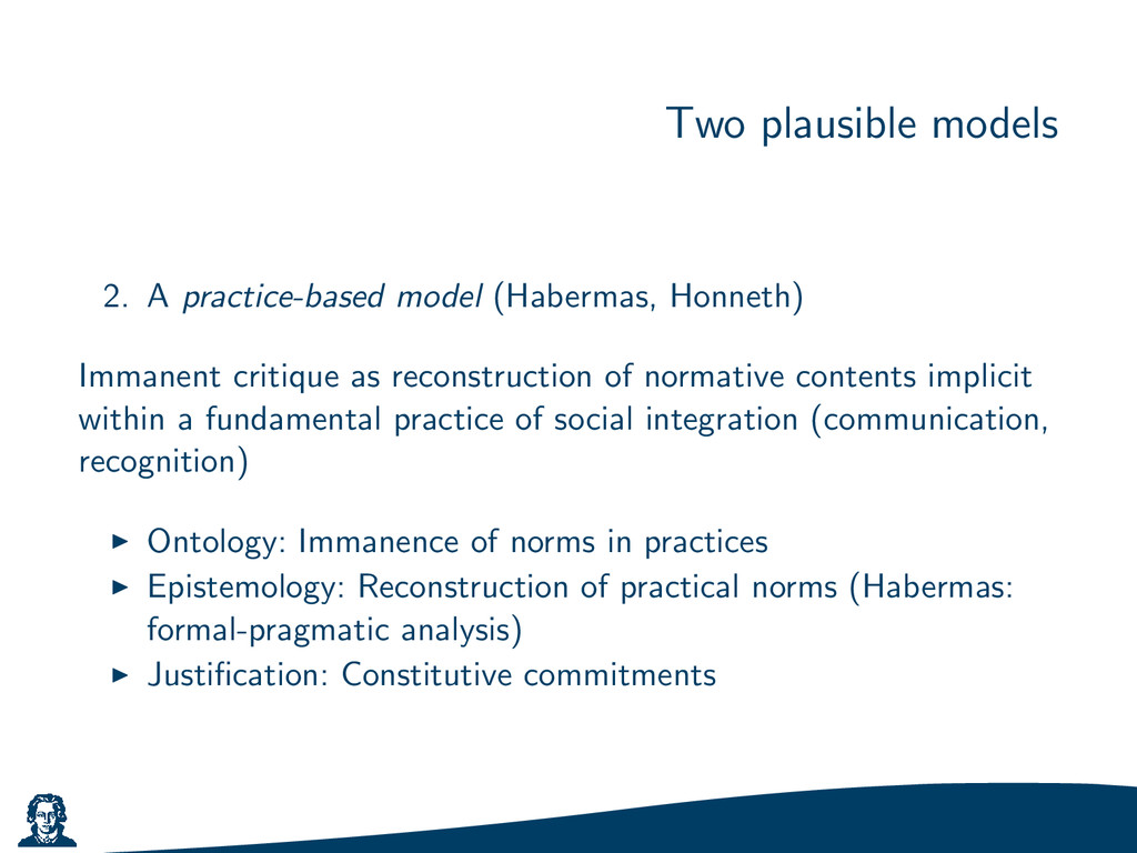 Two plausible models 2. A practice-based model ...
